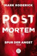 Post Mortem 04 - Spur der Angst