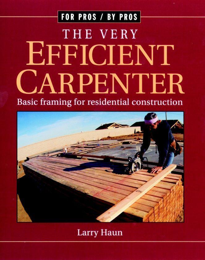 The Very Efficient Carpenter: Basic Framing for Residential Construction/Fpbp als Taschenbuch