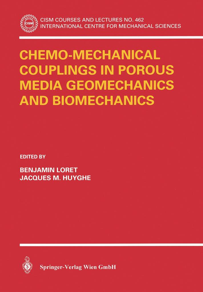 Chemo-Mechanical Couplings in Porous Media Geomechanics and Biomechanics als Buch (kartoniert)