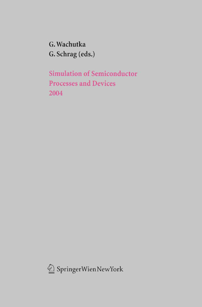 Simulation of Semiconductor Processes and Devices 2004 als Buch (gebunden)