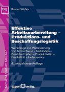 Effektive Arbeitsvorbereitung - Produktions- und Beschaffungslogistik