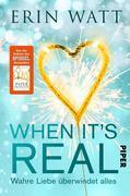 When it's Real - Wahre Liebe überwindet alles
