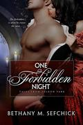One Forbidden Night (Tales From Seldon Park, #14)