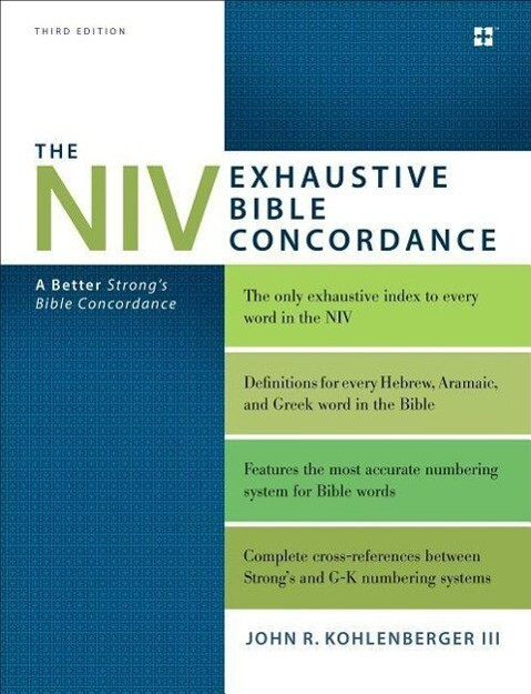 The NIV Exhaustive Bible Concordance, Third Edition als Buch (gebunden)