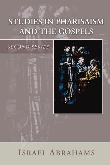 Studies in Pharisaism and the Gospels als Taschenbuch