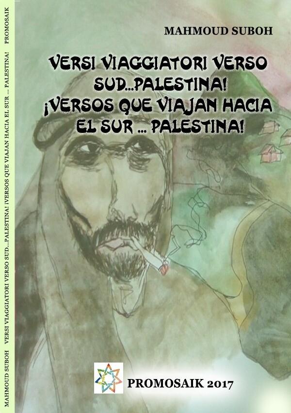 Versi viaggiatori verso sud...Palestina! ¡Versos que viajan hacia el sur ... Palestina! als Buch (kartoniert)