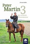 Pater Martin. Bd.3