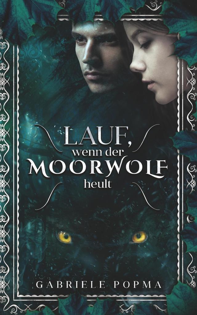 Lauf, wenn der Moorwolf heult als Buch
