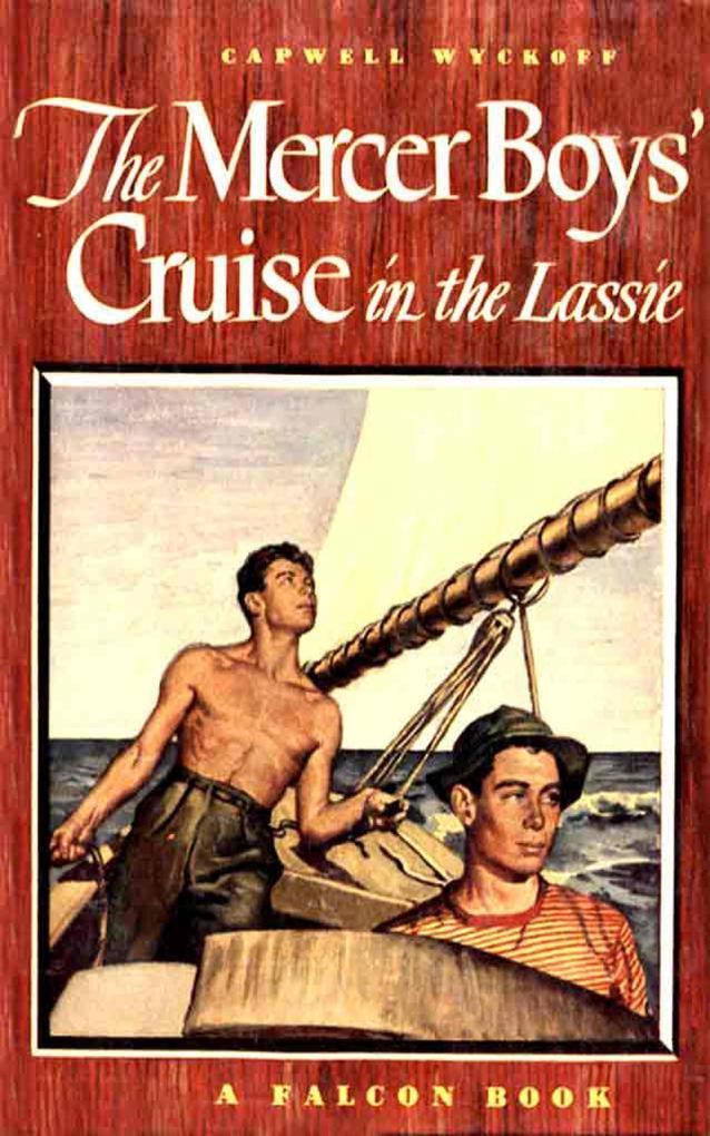 The Mercer Boys' Cruise in the Lassie als eBook epub