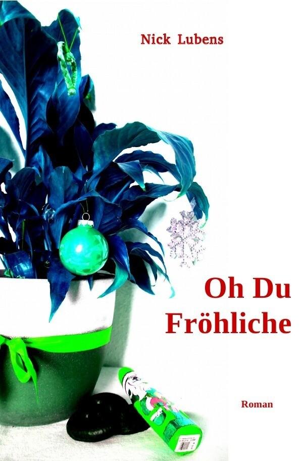 Oh Du Fröhliche als Buch (kartoniert)