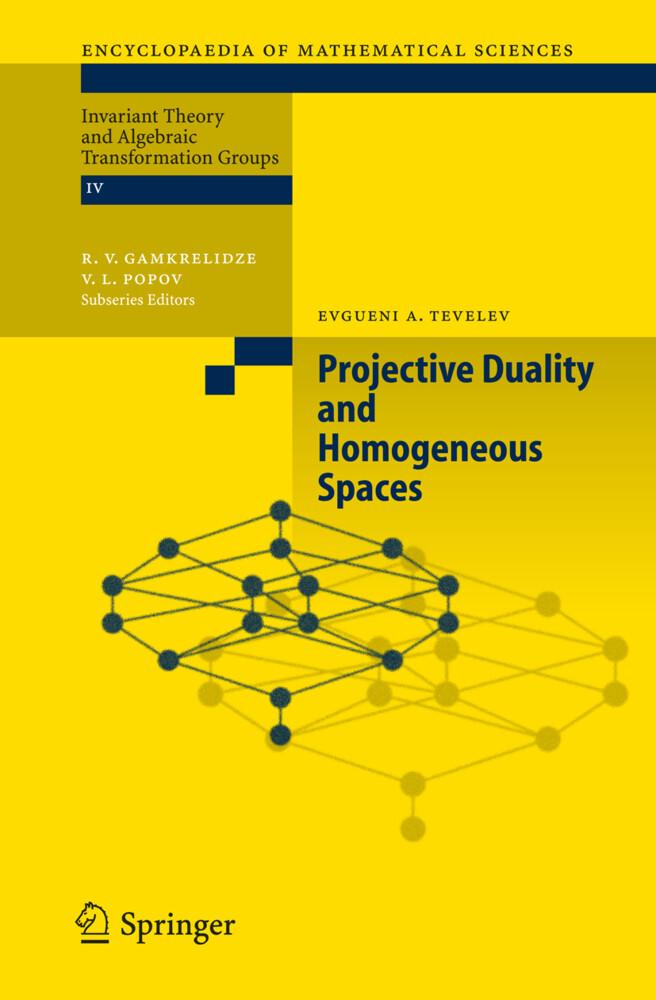 Projective Duality and Homogeneous Spaces als Buch (gebunden)