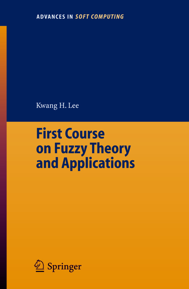 First Course on Fuzzy Theory and Applications als Buch (kartoniert)