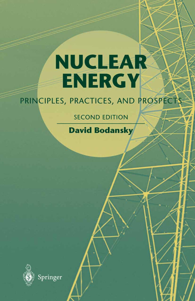 Nuclear Energy: Principles, Practices, and Prospects als Buch (gebunden)