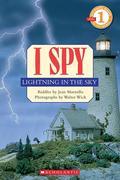 Scholastic Reader Level 1: I Spy Lightning in the Sky