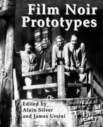 Film Noir Prototypes: Origins of the Movement