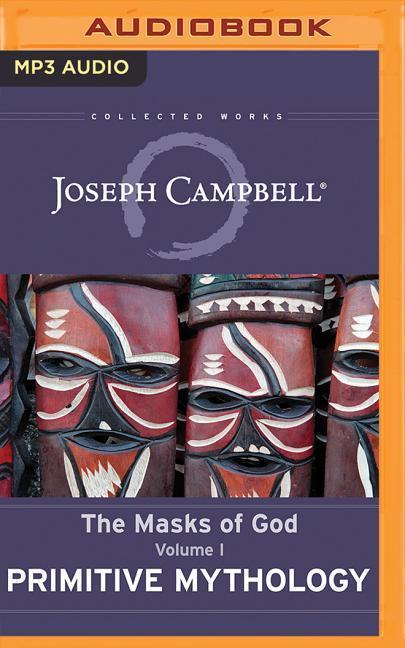 Primitive Mythology: The Masks of God, Volume I als Hörbuch CD