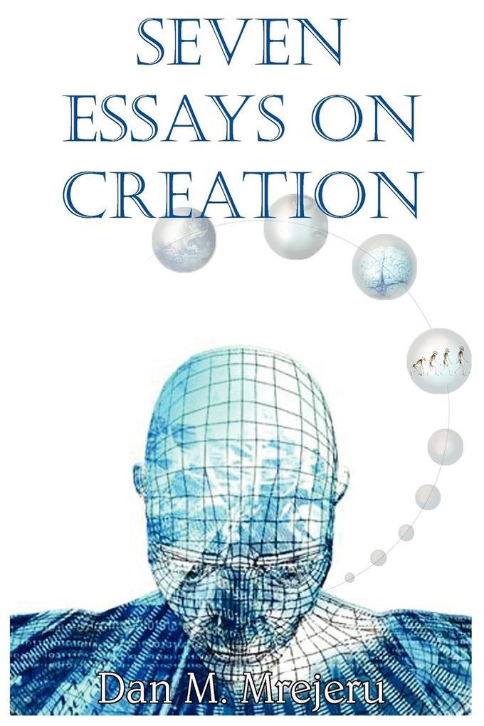 Seven Essays on Creation als Taschenbuch