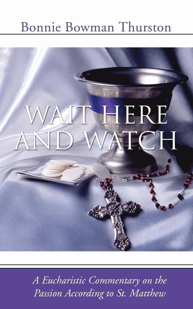 Wait Here and Watch als Taschenbuch