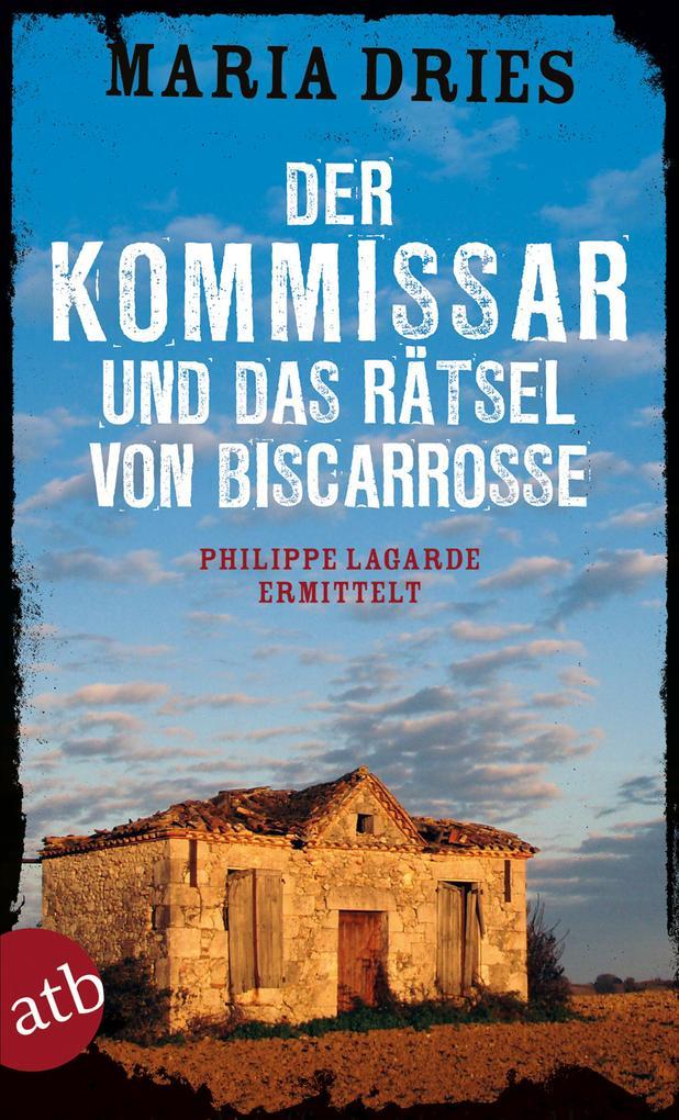 Der Kommissar und das Rätsel von Biscarrosse als Taschenbuch