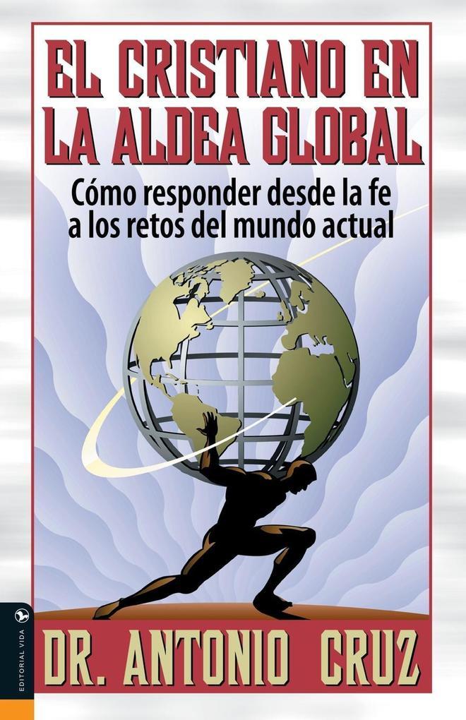 El Cristiano en la Aldea Global als Taschenbuch