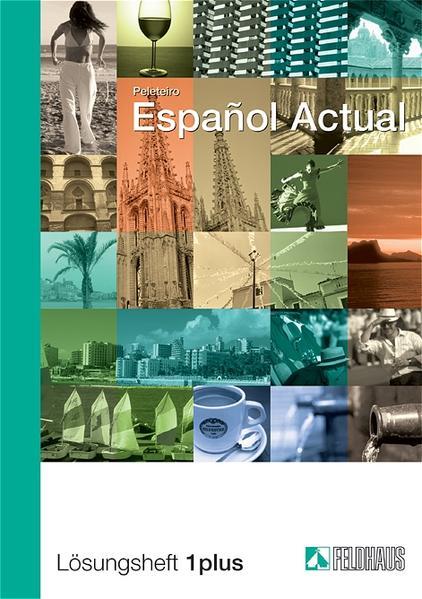 Espanol Actual. Lösungsheft Eins plus als Buch (geheftet)
