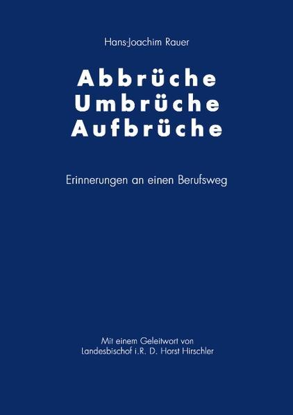 Abbrüche-Umbrüche-Aufbrüche als Buch (gebunden)