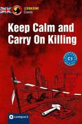 Keep Calm and Carry On Killing