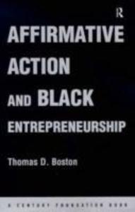 Affirmative Action and Black Entrepreneurship als Buch (gebunden)