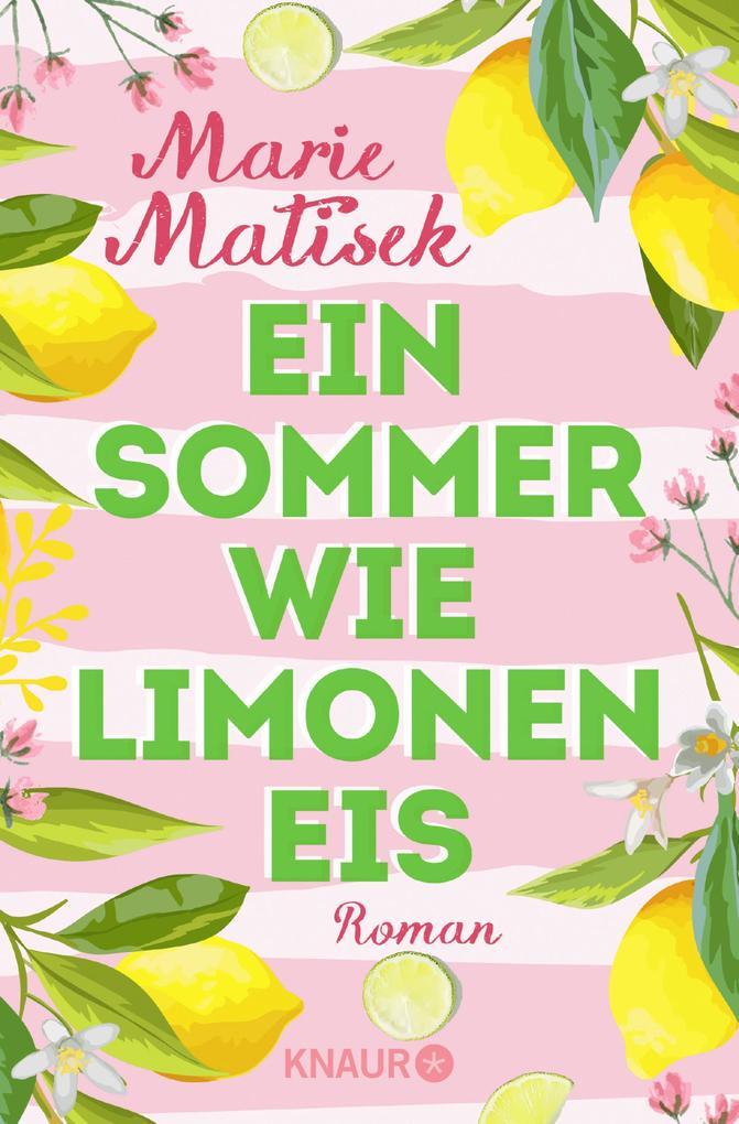 Ein Sommer wie Limoneneis als eBook epub