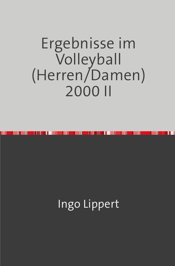 Ergebnisse im Volleyball (Herren/Damen) 2000 als Buch (kartoniert)