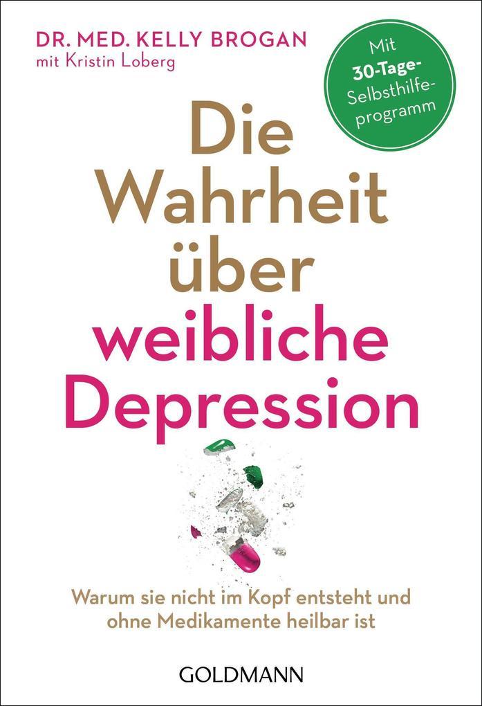 Die Wahrheit über weibliche Depression als Taschenbuch