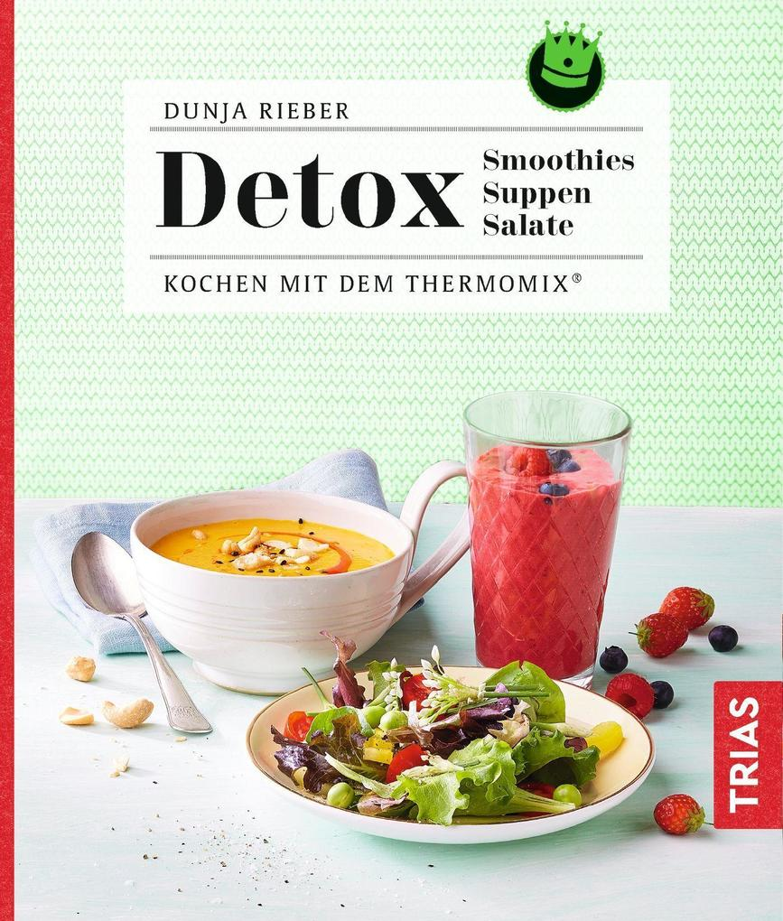 Detox - Smoothies, Suppen, Salate als Buch
