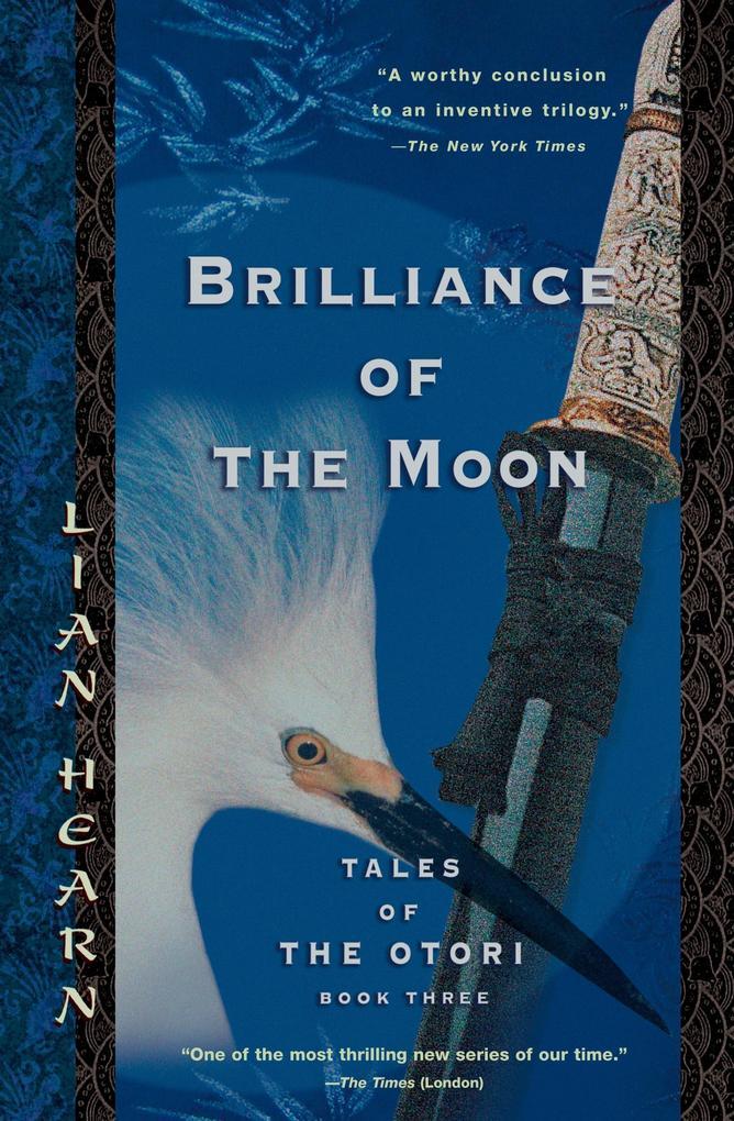 Brilliance of the Moon: Tales of the Otori, Book Three als Taschenbuch