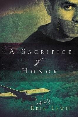 A Sacrifice of Honor als Buch (gebunden)
