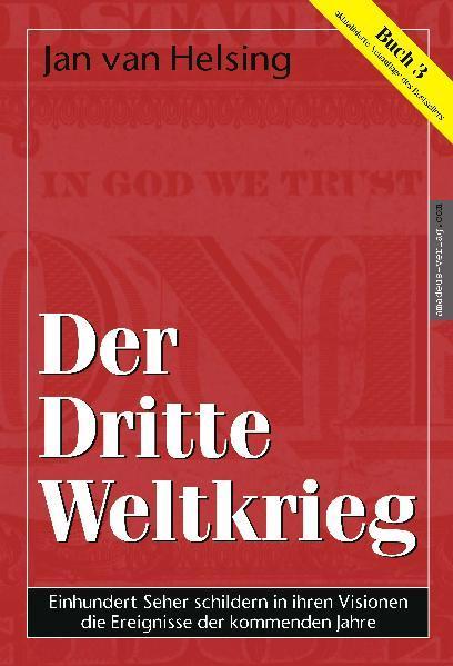 Buch 3. Der Dritte Weltkrieg als Buch (gebunden)