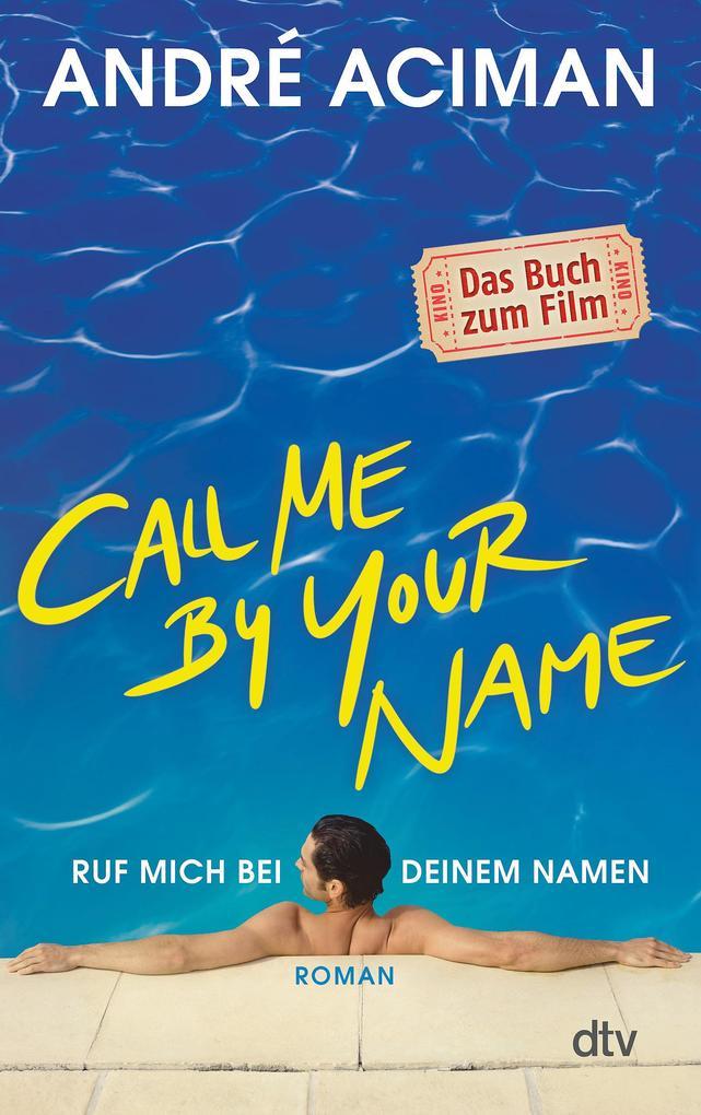 Call Me by Your Name, Ruf mich bei deinem Namen als Taschenbuch