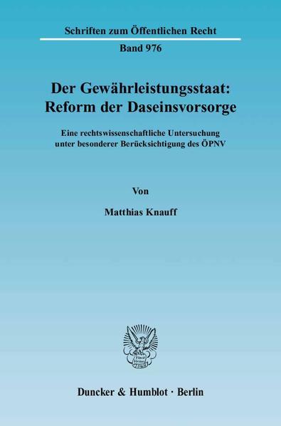 Der Gewährleistungsstaat: Reform der Daseinsvorsorge. als Buch (kartoniert)