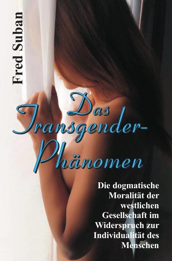 Das Transgender-Phänomen als Buch (kartoniert)