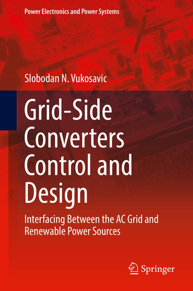 Grid-Side Converters Control and Design als Buch (gebunden)