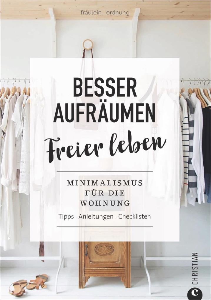 Fräulein Ordnung: Besser aufräumen, freier leben als Buch (kartoniert)