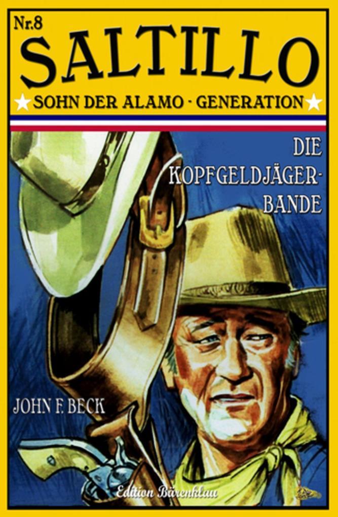 Saltillo #8: Die Kopfgeldjäger-Bande als eBook epub