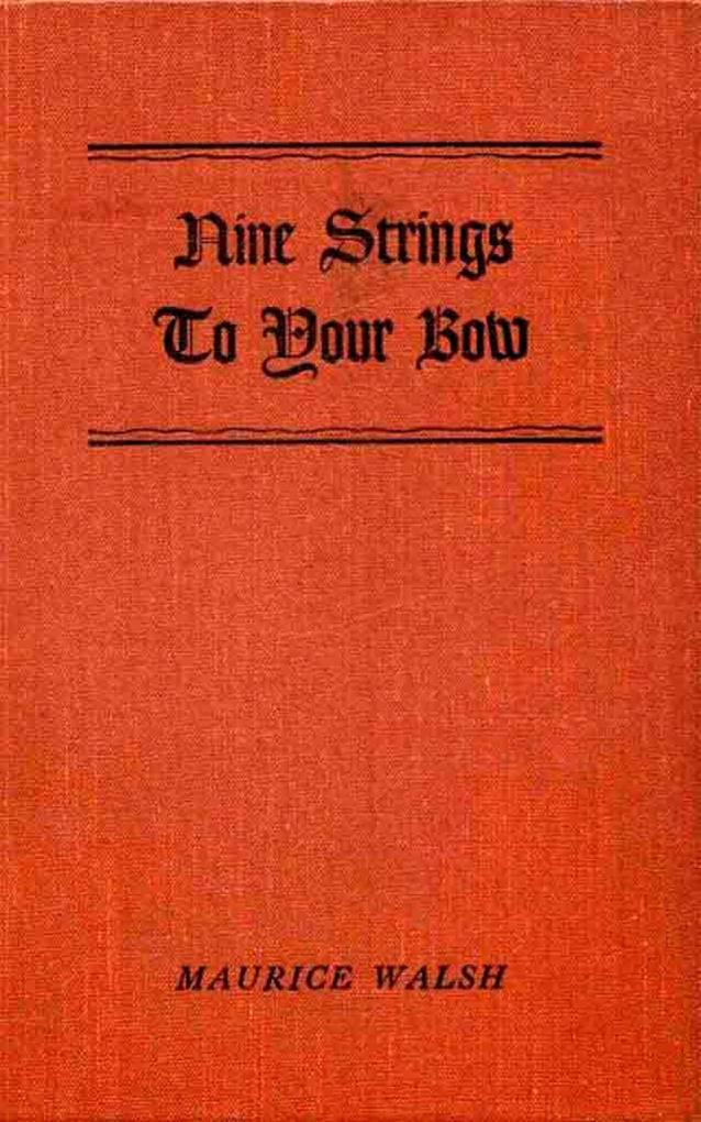 Nine Strings to your Bow als eBook epub