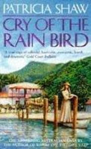 Cry of the Rain Bird als Taschenbuch