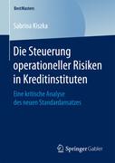Die Steuerung operationeller Risiken in Kreditinstituten