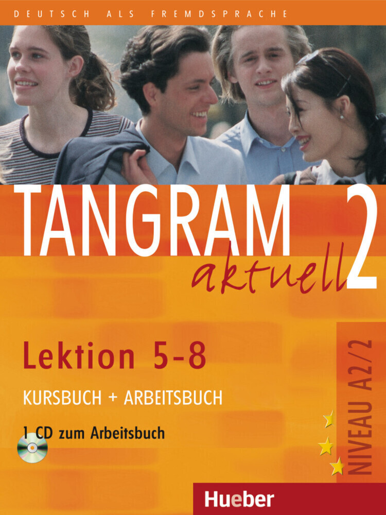 Tangram aktuell 2 - Lektion 5-8. Kursbuch und Arbeitsbuch mit CD zum Arbeitsbuch als Buch (kartoniert)
