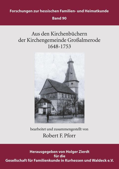Aus den Kirchenbüchern der Kirchengemeinde Großalmerode 1648 - 1753 als Buch (kartoniert)