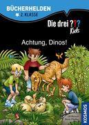 Die drei ??? Kids, Bücherhelden, Achtung, Dinos! (drei Fragezeichen)