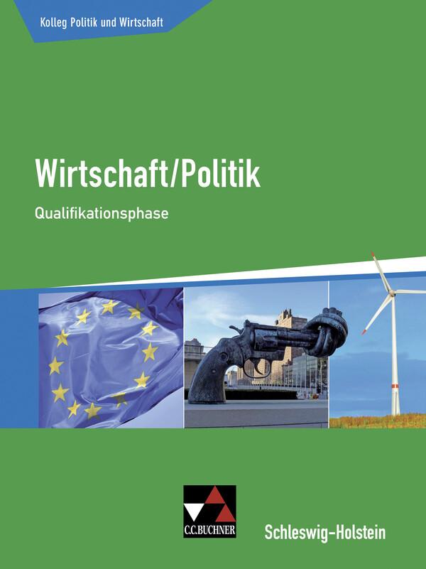 Kolleg Politik und Wirtschaft Qualifikationsphase Schleswig-Holstein als Buch (gebunden)