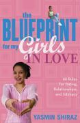 The Blueprint for My Girls in Love: 99 Rules for Dating, Relationships, and Intimacy als Taschenbuch
