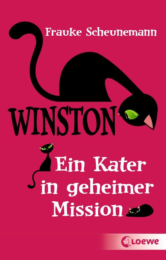 Winston - Ein Kater in geheimer Mission als Taschenbuch